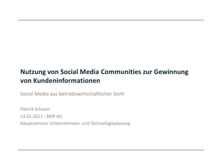 Nutzung von Social Media Communities zur Gewinnungvon KundeninformationenSocial Media aus betriebswirtschaftlicher SichtPa...