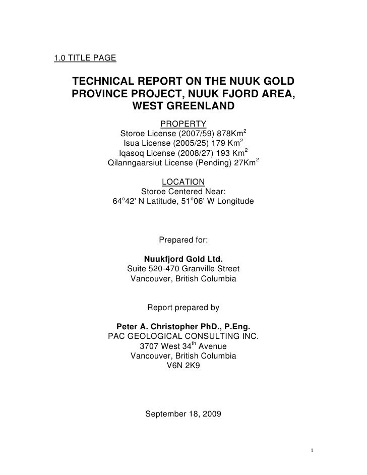 1.0 TITLE PAGE     TECHNICAL REPORT ON THE NUUK GOLD    PROVINCE PROJECT, NUUK FJORD AREA,             WEST GREENLAND     ...
