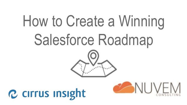 How to Create a Winning Salesforce Roadmap