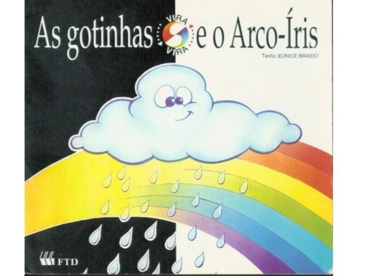 As gotinhas e e arco-íris Slide 1