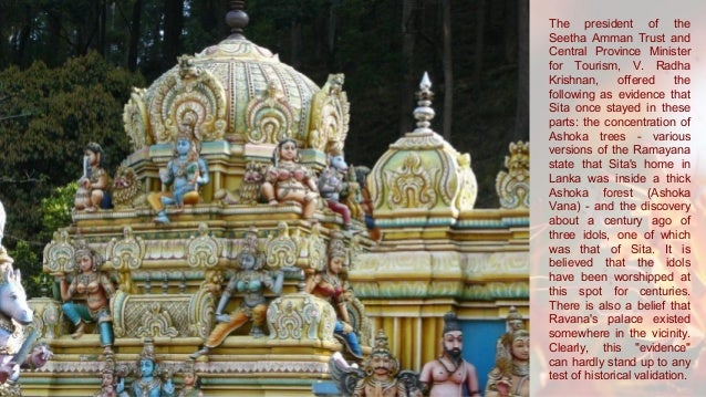 Most places of worship in Sri Lanka (as in India) have legends, beliefs and myths associated with them. These in fact lend...