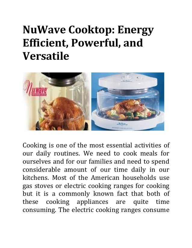 NuWave Cooktop: Energy Efficient, Powerful, and Versatile  Cooking is one of the most essential activities of our daily ro...