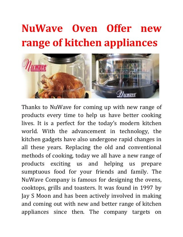 NuWave Oven Offer new range of kitchen appliances  Thanks to NuWave for coming up with new range of products every time to...