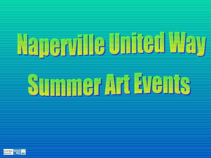 Naperville United Way  Summer Art Events