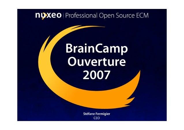 Nuxeo - BrainCamp Ouverture 2007 Presentation