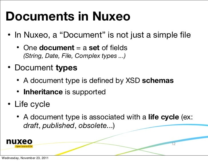"""Documents in Nuxeo      In Nuxeo, a """"Document"""" is not just a simple file           One document = a set of fields         ..."""