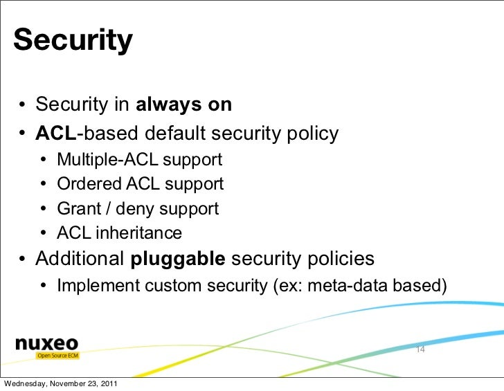 Security      Security in always on      ACL-based default security policy           Multiple-ACL support           Or...