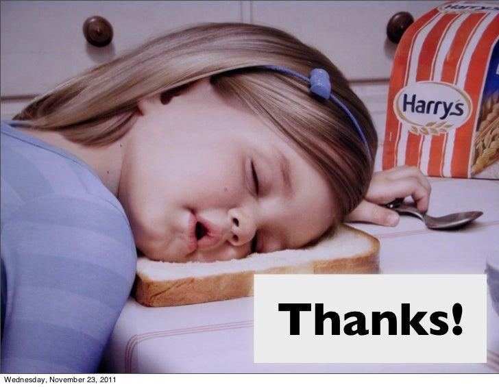 Thanks!Wednesday, November 23, 2011