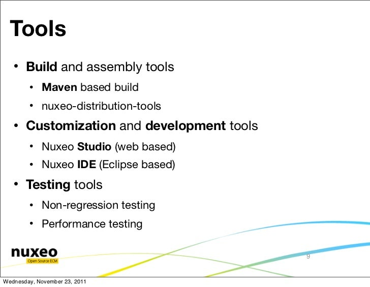 Tools      Build and assembly tools           Maven based build           nuxeo-distribution-tools      Customization ...
