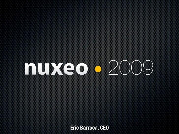 2009  Éric Barroca, CEO