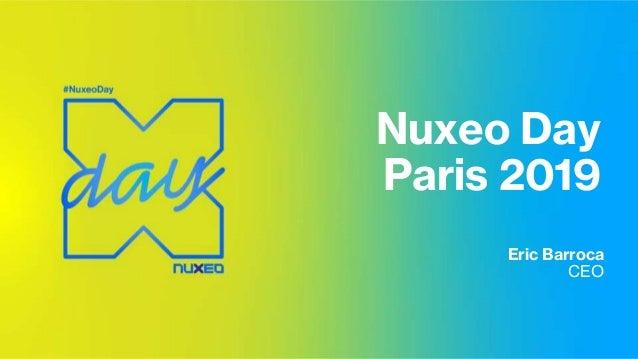 Nuxeo Day Paris 2019 Eric Barroca CEO