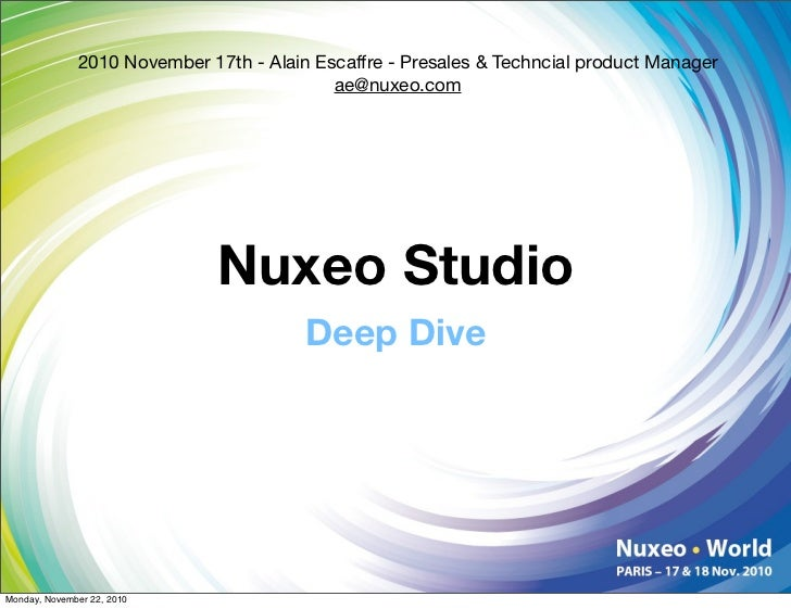 2010 November 17th - Alain Escaffre - Presales & Techncial product Manager                                            ae@n...