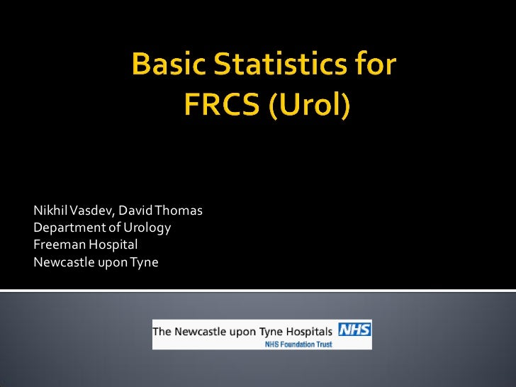 Nikhil Vasdev, David ThomasDepartment of UrologyFreeman HospitalNewcastle upon Tyne