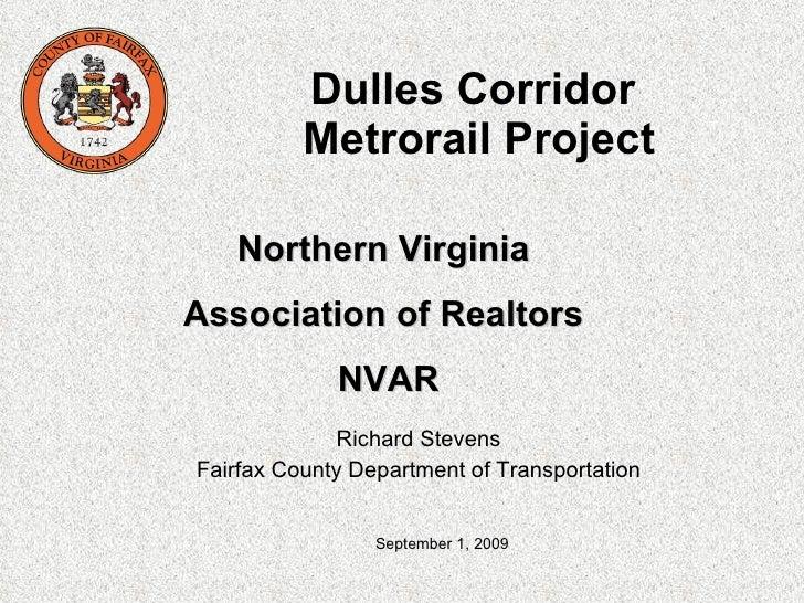 Dulles Corridor  Metrorail Project Richard Stevens Fairfax County Department of Transportation Northern Virginia  Associat...