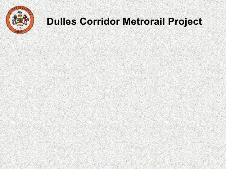 Dulles Rail Project Presentation