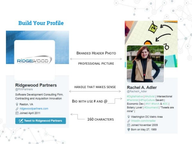 Build Your Profile 160 CHARACTERS BIO WITH USE # AND @ PROFESSIONAL PICTURE HANDLE THAT MAKES SENSE BRANDED HEADER PHOTO