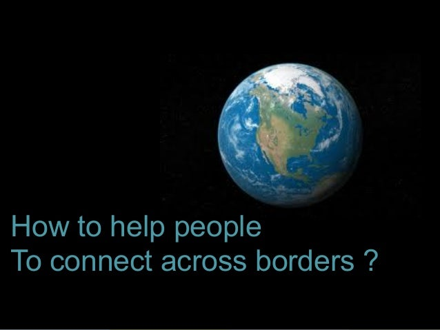 The Expert in Intercultural Management and Organisational Culture How to help people To connect across borders ?