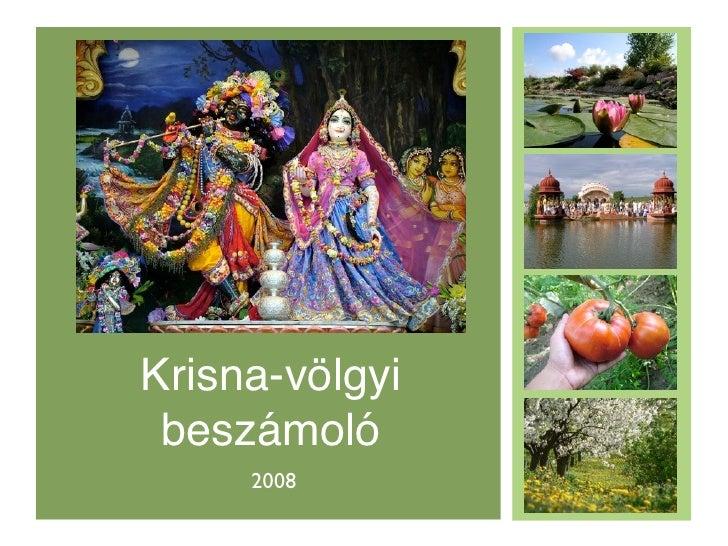 Krisna-völgyi  beszámoló      2008