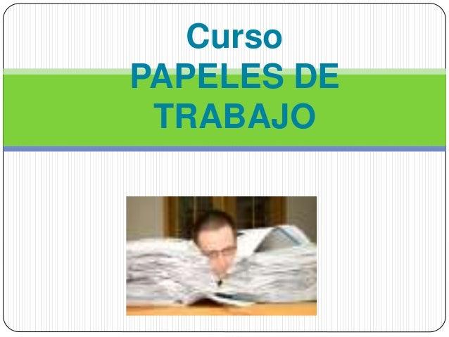 Curso PAPELES DE TRABAJO