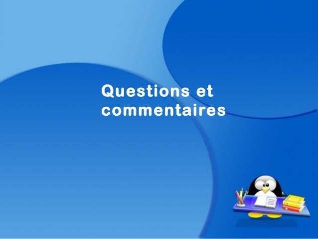 Questions etcommentaires