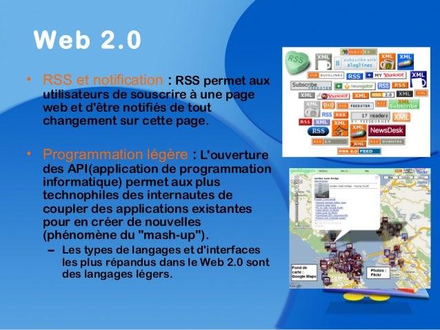 • RSS et notification : RSS permet auxutilisateurs de souscrire à une pageweb et dêtre notifiés de toutchangement sur cett...