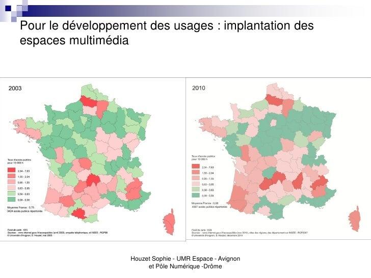 Pour le développement des usages : implantation desespaces multimédia                   Houzet Sophie - UMR Espace - Avign...