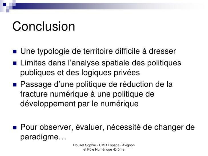 Conclusion   Une typologie de territoire difficile à dresser   Limites dans l'analyse spatiale des politiques    publiqu...