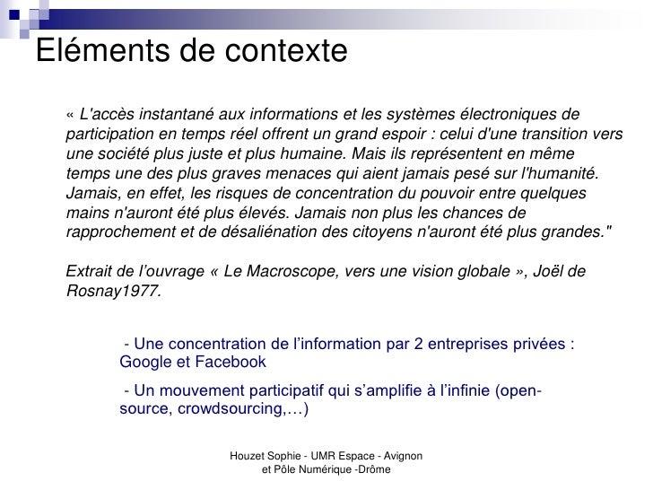Eléments de contexte « Laccès instantané aux informations et les systèmes électroniques de participation en temps réel off...