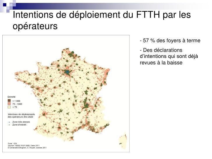 Intentions de déploiement du FTTH par lesopérateurs                             - 57 % des foyers à terme                 ...