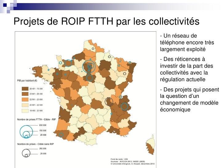 Projets de ROIP FTTH par les collectivités                                 - Un réseau de                                 ...
