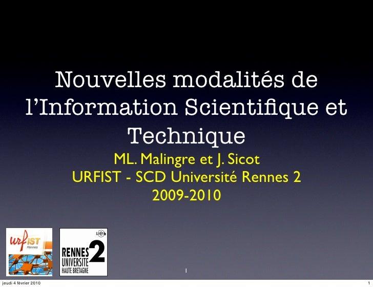 Nouvelles modalités de             l'Information Scientifique et                      Technique                            ...