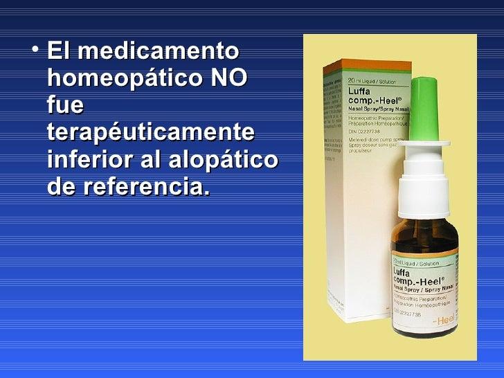 <ul><li>El medicamento homeopático NO fue terapéuticamente inferior al alopático de referencia. </li></ul>