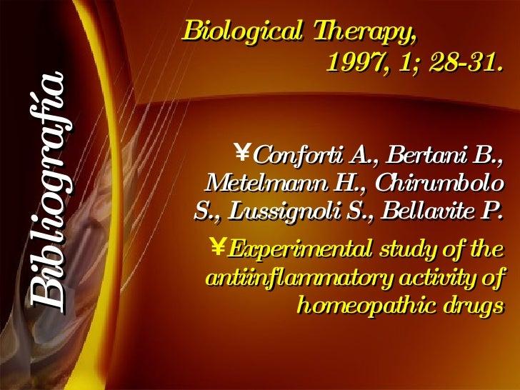 Biological Therapy,  1997, 1; 28-31. <ul><li>Conforti A., Bertani B., Metelmann H., Chirumbolo S., Lussignoli S., Bellavit...