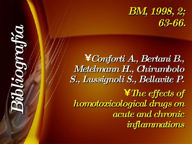 BM, 1998, 2; 63-66. <ul><li>Conforti A., Bertani B., Metelmann H., Chirumbolo S., Lussignoli S., Bellavite P. </li></ul><u...