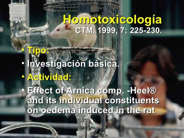 Homotoxicología CTM, 1999, 7; 225-230. <ul><li>Tipo: </li></ul><ul><li>Investigación básica.  </li></ul><ul><li>Actividad:...