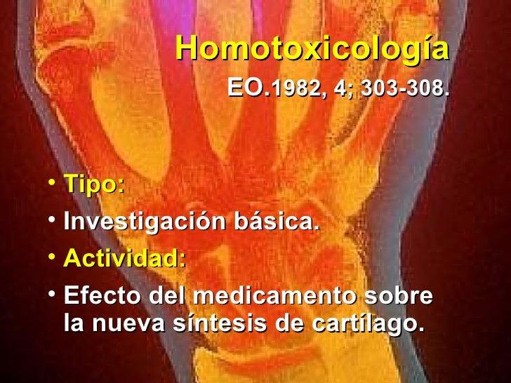 Homotoxicología   EO. 1982, 4; 303-308. <ul><li>Tipo: </li></ul><ul><li>Investigación básica.  </li></ul><ul><li>Actividad...