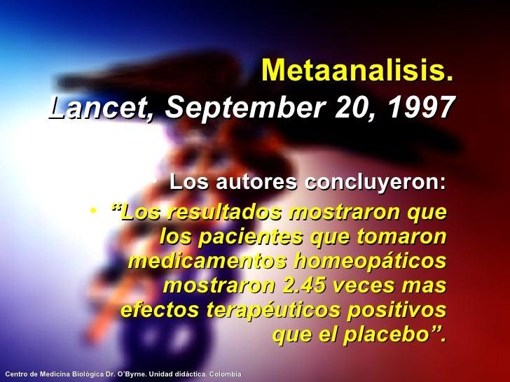 """Metaanalisis. Lancet, September 20, 1997 <ul><li>Los autores concluyeron: </li></ul><ul><li>"""" Los resultados mostraron que..."""