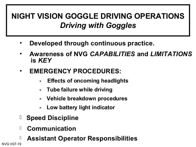Driving Miss Night Vision Goggles (NVGs)