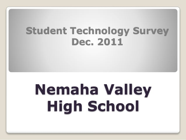 Nemaha Valley High School Student Technology Survey Dec. 2011