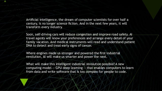 Artificial intelligence, the dream of computer scientists for over half a century, is no longer science fiction. And in th...
