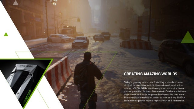 CREATING AMAZING WORLDS Today's gaming industry is fueled by a steady stream of blockbuster titles with Hollywood-level pr...