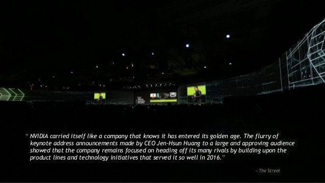 """2 [ TITLE ] """" NVIDIA carried itself like a company that knows it has entered its golden age. The flurry of keynote address..."""