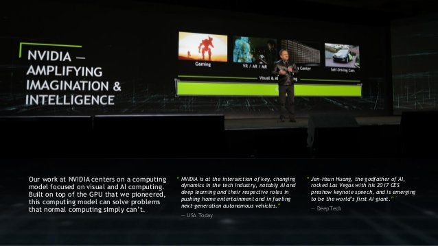 """3 """" Jen-Hsun Huang, the godfather of AI, rocked Las Vegas with his 2017 CES preshow keynote speech, and is emerging to be ..."""
