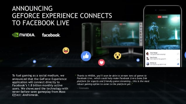 """"""" Thanks to NVIDIA, you'll soon be able to stream tons of games to Facebook Live… which could help make Facebook Live a bo..."""
