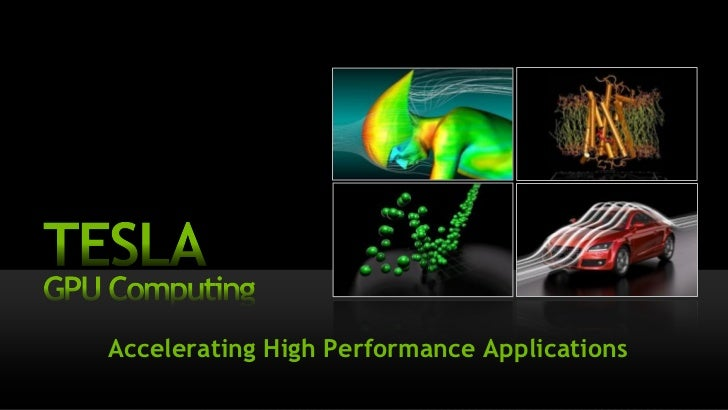 ––Accelerating High Performance Applications