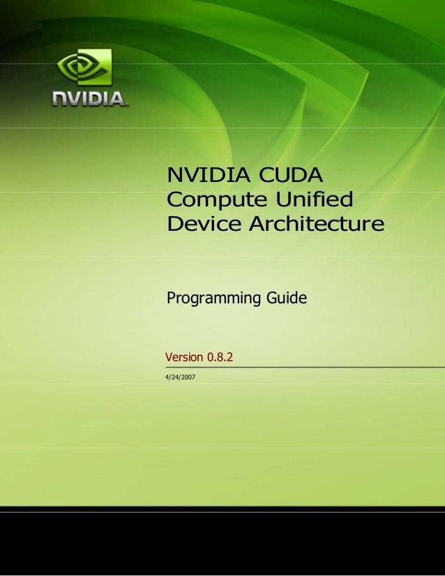 NVIDIA CUDACompute UnifiedDevice ArchitectureProgramming GuideVersion 0.8.24/24/2007