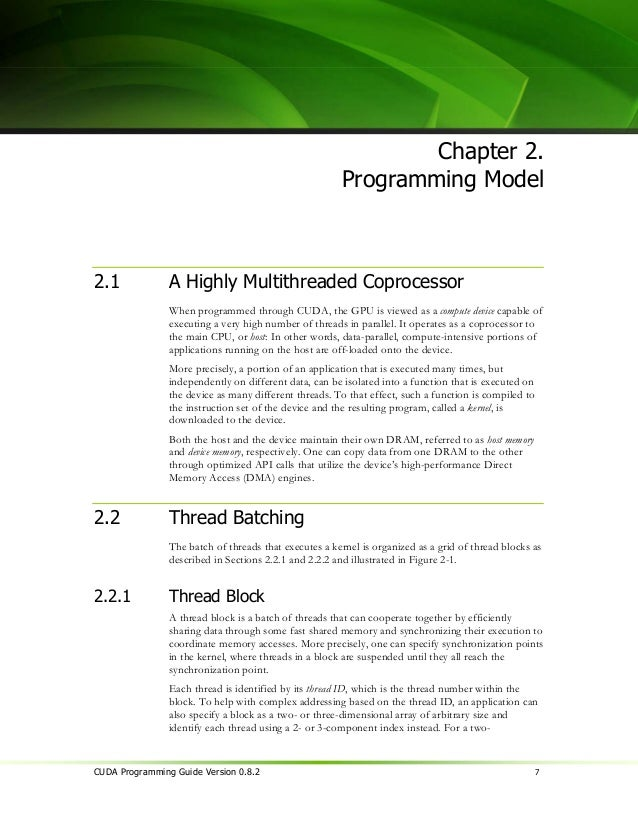 Chapter 2. Programming Model                dimensional block of size (Dx, Dy), the thread ID of a thread of index (x, y) ...