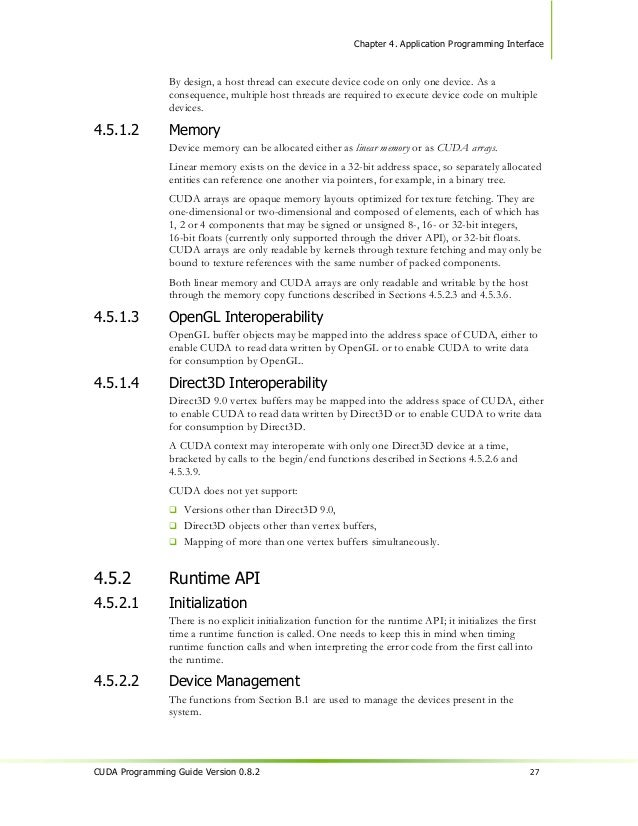 Chapter 4. Application Programming Interface                 cudaBindTexture(texRef, devPtr, size, 0);                 The...