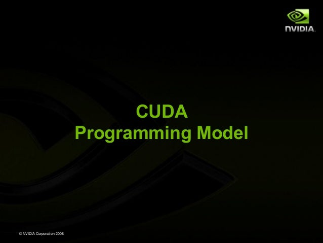 Nvidia cuda tutorial_no_nda_apr08