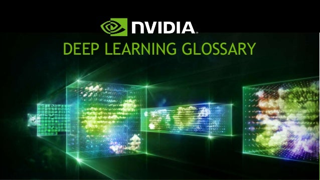 DEEP LEARNING GLOSSARY